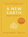 A New Earth Create a Better Life by Eckhart Tolle eBook